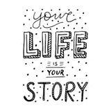 Affiche manuscrite de typographie - votre vie est votre histoire illustration stock
