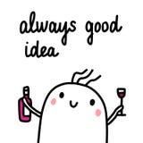 Affiche tirée par la main d'idée toujours bonne avec la guimauve mignonne avec du vin et la bouteille pour des bannières et des c illustration stock