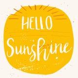 Affiche tirée par la main unique de lettrage avec un soleil d'expression bonjour Images stock