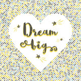 Affiche van de het citaattypografie van de droom de Grote vectorhand van letters voorziende vector illustratie