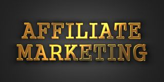 Affiliate Marketing. Business Concept. Affiliate Marketing. Gold Text on Dark Background. Business Concept. 3D Render Royalty Free Stock Photography