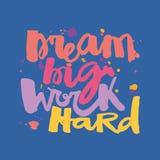 Affisch för motivation för bokstäver för hand för begrepp för ` för dröm- stort arbete för ` hård vektor illustrationer