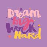 Affisch för motivation för bokstäver för hand för begrepp för ` för dröm- stort arbete för ` hård royaltyfri illustrationer