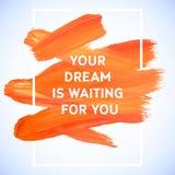 Affisch för slaglängd för akryl för motivationdrömfyrkant Textbokstäver av en inspirerande ordstäv Typografisk affischmall för ci stock illustrationer