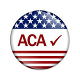 Affordable Care Act is great. ACA and check mark on a button isolated on white, Affordable Care Act is great royalty free illustration