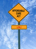 Affordable care act lol sign. Conceptual sign with words affordable care act lol over blue sky royalty free stock photography