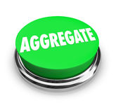 Aggregate Word Green Button Collect Together Accumulate Combine Royalty Free Stock Images