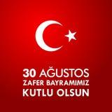 30 Agustos Zafer Bayrami Übersetzung: Am 30. August Feier des Sieges und der Nationaltag in der Türkei Lizenzfreie Stockfotografie