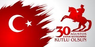 30 Agustos Zafer Bayrami Übersetzung: Am 30. August Feier des Sieges und der Nationaltag in der Türkei Stockbild