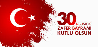 30 Agustos Zafer Bayrami Перевод: Торжество 30-ое августа победы и национальный праздник в Турции Стоковое Изображение RF