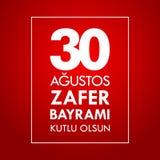 30 Agustos Zafer Bayrami Перевод: Торжество 30-ое августа победы и национальный праздник в Турции Стоковое фото RF
