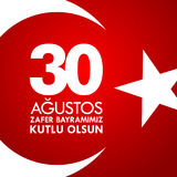 30 Agustos Zafer Bayrami. Translation: August 30 celebration of victory and the National Day in Turkey Stock Images