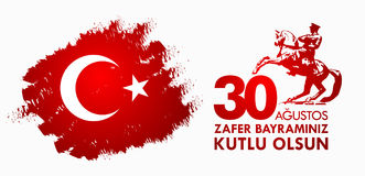 30 Agustos Zafer Bayrami. Translation: August 30 celebration of. Victory and the National Day in Turkey Royalty Free Stock Photo