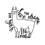Ahorre el drama para su llama Cita dibujada mano de la inspiración sobre felicidad con el lama Diseño de la tipografía stock de ilustración