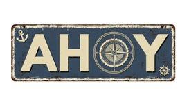 Free Ahoy Vintage Rusty Metal Sign Stock Photos - 188008393