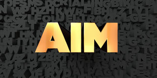 Aim - Gold text on black background - 3D rendered royalty free stock picture. This image can be used for an online website banner ad or a print postcard Royalty Free Stock Photo
