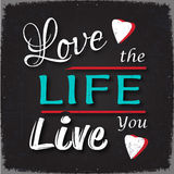 Aimez la vie où vous vivez Photos libres de droits