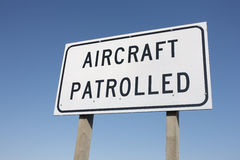 Aircraft Patrolled Sign Stock Images