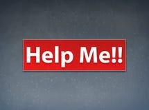 Aiutimi!! Fondo rosso dell'estratto dell'insegna illustrazione vettoriale