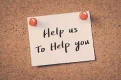 Ajude-nos a ajudá-lo Fotografia de Stock