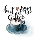Akwarela Ale pierwszy kawy karta Wręcza malującą filiżankę kawy z literowaniem odizolowywającym na białym tle Dla projekta ilustracja wektor
