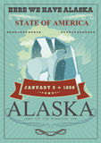 Alaska american travel banner. Here we have Alaska. Alaska american travel banner. Vector USA banner. United States of America. Poster with Here we have Alaska Royalty Free Stock Photography