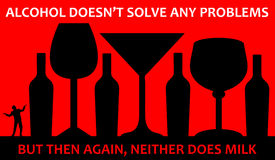 Alcohol problems. Sarcastic view on alcohol not solving any problems Royalty Free Stock Photos