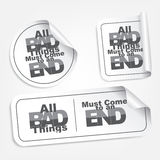 All bad things must come to an end. Motivational stickers Royalty Free Stock Image