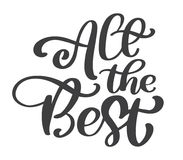 All the best text vector calligraphy lettering positive quote, design for posters, flyers, t-shirts, cards, invitations
