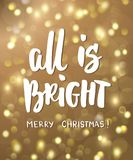 All is bright, merry christmas text. Golden glowing lights background. Holiday greetings quote. Stock Image