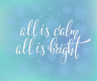 All is calm All is bright Quote typography Stock Photography