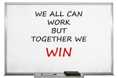 We all can work but together we win, witeboard. We all can work but together we win, wite board Royalty Free Stock Photo