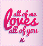 All of me love all of you Royalty Free Stock Images