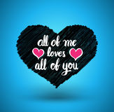All of me loves all of you. Heart with modern calligraphy brush lettering. Stock Photo