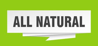 All natural. Sign.  paper origami speech bubble.  tag.  banner stock illustration