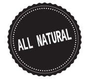 ALL-NATURAL tekst na czarnym majcheru znaczku, Zdjęcia Stock