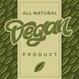 ALL NATURAL VEGAN PRODUCT word or text with green leaf. Vintage style. Handwritten lettering for restaurant, cafe menu stock illustration