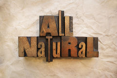All Natural. The words All Natural written in vintage letterpress type Royalty Free Stock Image