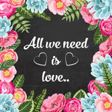All we need is love pahrse with painted flowers stock illustration