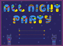 All Night Party. Funny invitation Stock Photos