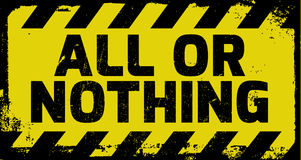 All or nothing sign Royalty Free Stock Images