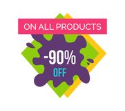 On All Products -90 Off Label Vector Illustration. On all products -90 off, promotional poster with label on it, ribbon and text, rhombus and blot with title Royalty Free Stock Photos