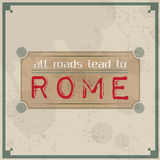 All roads lead to Rome Royalty Free Stock Photo