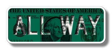 All Way Sign on Dollar Banknote - Green royalty free stock photography