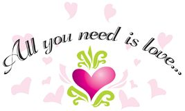 All You Need Is Love... Royalty Free Stock Photo