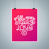 All You Need is Love Background Placard Card. Vector Stock Images