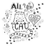 All you need is love and cat, funny hand drawn lettering. Stock vector illustration vector illustration