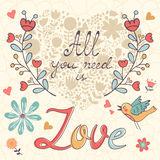 All you need is love.  Cute greeting card Royalty Free Stock Photos
