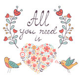 All you need is love.  Cute greeting card Royalty Free Stock Photo