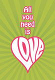 All You Need Is Love design. All you need is love with the word love shaped like a heart and radial background vector illustration